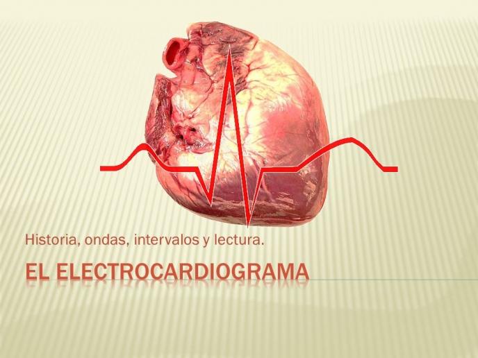 Electrocardiografía y determinación de ejes